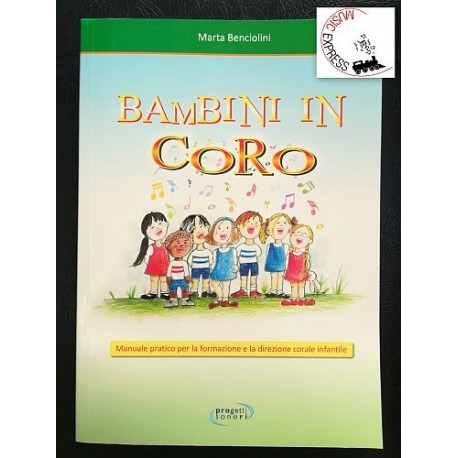 Benciolini - Bambini in Coro