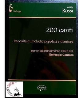 Rossi - 200 Canti - Raccolta di Melodie Popolari e d'Autore