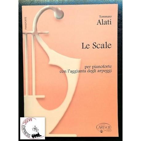Alati - Le Scale per Pianoforte con l'Aggiunta degli Arpeggi