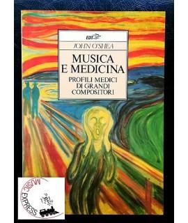 O'Shea - Musica e Medicina - Profili Medici di Grandi Compositori
