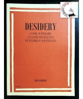 Desidery - Come Superare l' Esame di Licenza di Teoria e Solfeggio