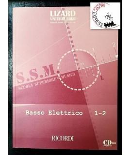 S.S.M. Scuola Superiore di Musica - Basso Elettrico 1-2 - Lizard-Unterberger