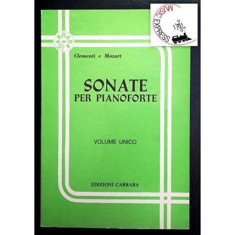 Clementi, Mozart - Sonate per Pianoforte Volume Unico