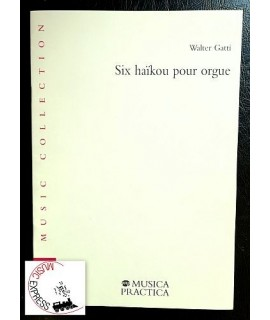 Gatti - Six Haikou Pour Orgue