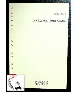 Gatti - Six Haikou Pour Orgue