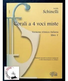 Schinelli - Corali a 4 Voci Miste, Versione Ritmica Italiana Libro 1
