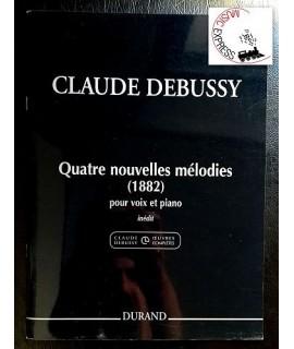 Debussy - Quatre Nouvelles Mélodies pour Voix et Piano