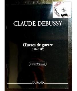 Debussy - Oeuvres de Guerre