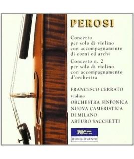 Lorenzo Perosi - Concerti per Violino