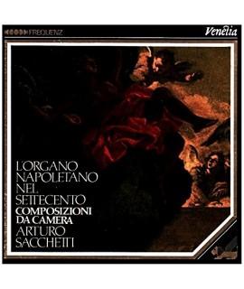 Arturo Sacchetti - L'Organo Napoletano nel Settecento