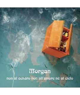 Morgan - Non al Denaro, Non all'Amore, nè al Cielo