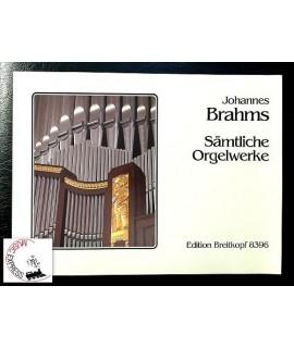 Brahms - Sämlitche Orgelwerke