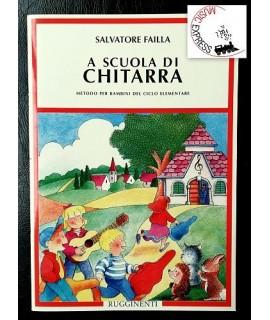 Failla - A Scuola di Chitarra - Metodo per Bambini del Ciclo Elementare