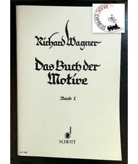 Wagner - Das Buch der Motive Band I