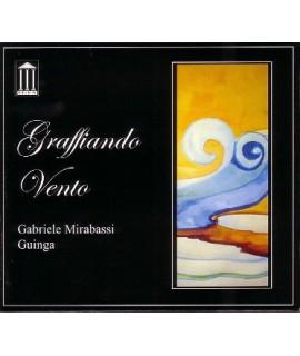 Gabriele Mirabassi, Guinga - Graffiando Vento