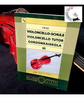 Friss - Violoncello Tutor III