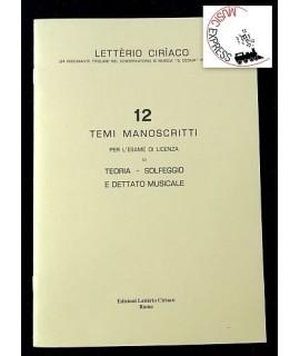 Letterio Ciriaco - 12 Temi Manoscritti per l'Esame di Licenza di Teoria-Solfeggio e Dettato Musicale