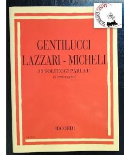 Gentilucci, Lazzari, Micheli - 30 Solfeggi Parlati in Chiave di Sol