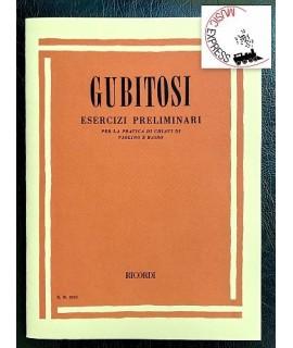 Gubitosi - Esercizi Preliminari per la Pratica di Chiavi di Violino e Basso
