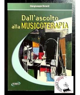 Bonardi - Dall'Ascolto alla Musicoterapia