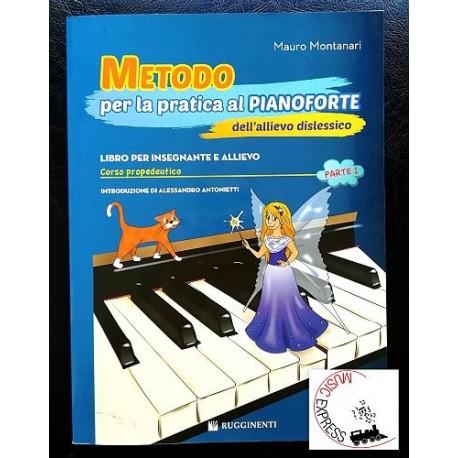Montanari - Metodo per la Pratica al Pianoforte dell'Allievo Dislessico Parte 1