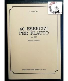 Hugues - 40 Esercizi Per Flauto Op. 101