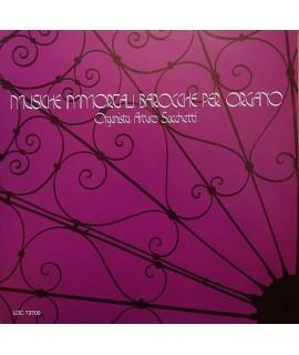 Arturo Sacchetti - Musiche Immortali Barocche Per Organo
