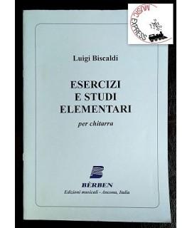 Biscaldi - Esercizi e Studi Elementari per Chitarra