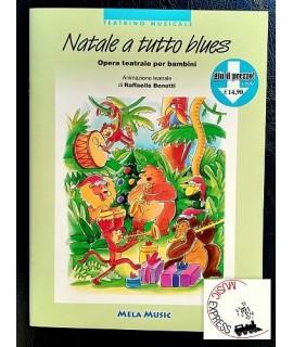 Benetti - Natale a Tutto Blues - Opera Teatrale per Bambini