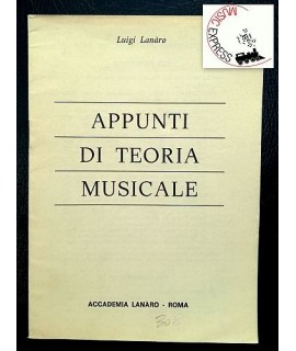 Lanaro - Appunti di Teoria Musicale - Accademia Lanaro