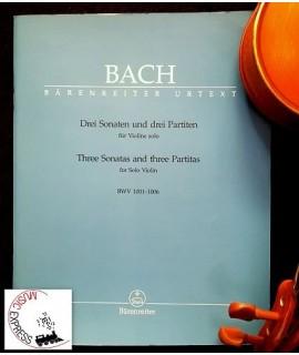 Bach - Drei Sonaten und Drei Partiten fur violin solo BWV 1001-1006