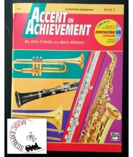 O'Reilly, Williams - Accent On Achievement Eb Baritone Saxophone Book 2