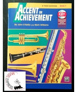 O'Reilly, Williams - Accent On Achievement Bb Tenor Saxophone Book 1