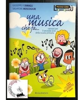 Dimagli, Moscogiuri - Una Musica che Fa...