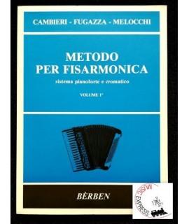 Cambieri, Fugazza, Melocchi - Metodo per Fisarmonica Volume 1