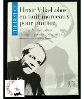 Villa-Lobos - En Huit Morceaux pour Guitare