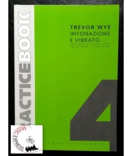 Wye - Practice Book 4 Intonazione e Vibrato