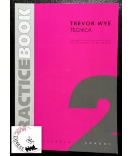 Wye - Practice Book 2 Tecnica