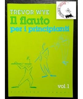 Wye - Il Flauto Per I Principianti Vol. 1