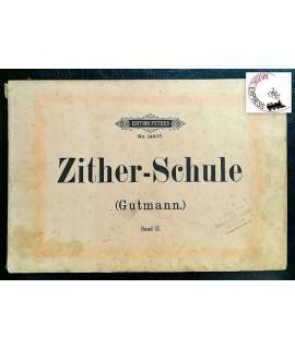 Gutman - Zither-Schule Opus 170 Band II