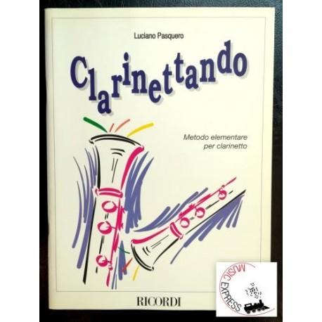 Pasquero - Clarinettando - Metodo Elementare per Clarinetto