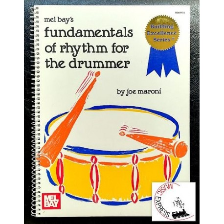Maroni - Mel Bay's Fundamentals of Rhythm for the Drummer