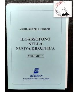 Londeix - Il Sassofono nella Nuova Didattica Volume 1