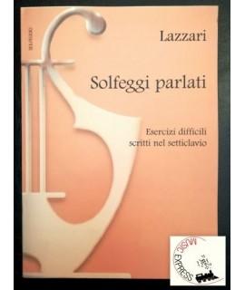 Lazzari - Solfeggi Parlati - Esercizi Difficili nel Setticlavio