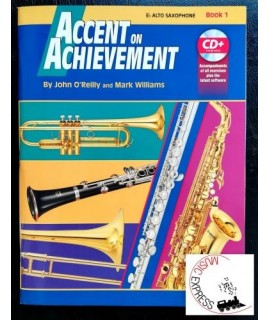 O'Reilly, Williams - Accent On Achievement Eb Alto Saxophone Book 1