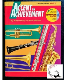 O'Reilly, Williams - Accent On Achievement Eb Alto Saxophone Book 2