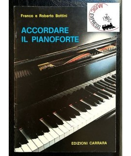 Bottini - Accordare il Pianoforte
