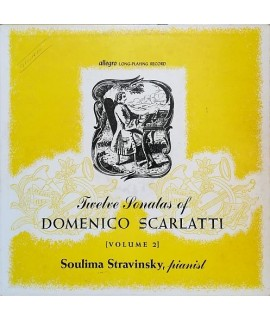 Soulima Stravinsky - Twelwe Sonatas of Domenico Scarlatti Volume 2