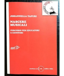 Tafuri - Nascere Musicali - Percorsi per Educatori e Genitori