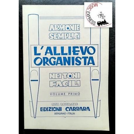 Vari - L'Allievo Organista Volume Primo - Armonie Semplici Nei Toni Facili